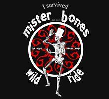 I Survived Mister Bones Wild Ride Unisex T-Shirt