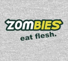 Zombies - Eat Flesh by OnlyTheBest