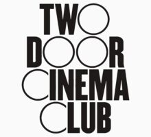 Two Door Cinema Club by danerys