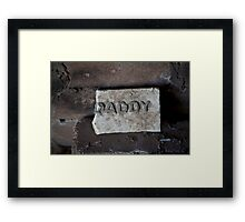 Daddy....... Framed Print