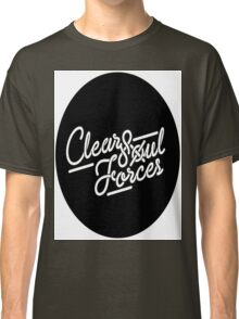 Clear Soul Forces Classic T-Shirt