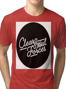 Clear Soul Forces Tri-blend T-Shirt