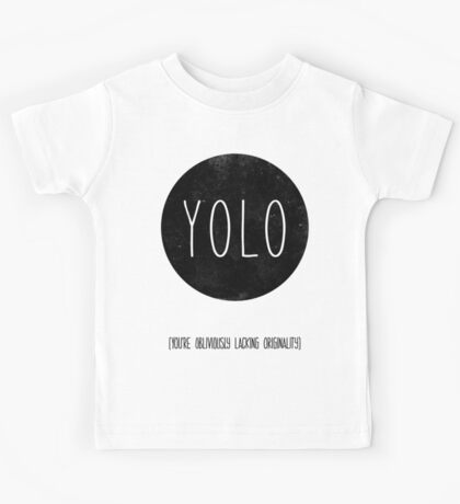 You're Obliviously Lacking Originality Kids Tee