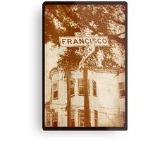 """Francisco"" Metal Print"