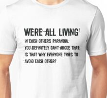 We're are all living version 2 Unisex T-Shirt