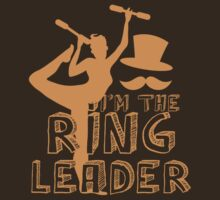 I'm the RING LEADER with circus performer  by jazzydevil