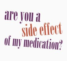 Are you a side effect by e2productions