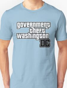 Government Theft Washington DC T-Shirt