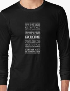 Alan Partridge Quotes (White Text) Long Sleeve T-Shirt