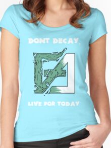 Dont Decay. Women's Fitted Scoop T-Shirt