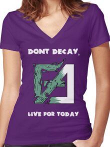 Dont Decay. Women's Fitted V-Neck T-Shirt