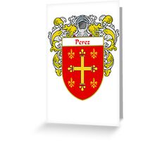 Perez Coat of Arms/Family Crest Greeting Card