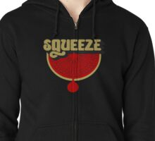 Squeeze! Zipped Hoodie