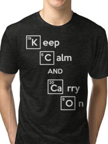 Keep Calm And Carry On (Breaking Bad) Tri-blend T-Shirt