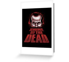Shine of the Dead Greeting Card