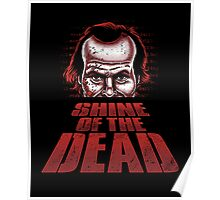 Shine of the Dead Poster