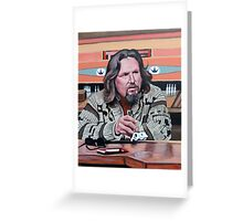 Jeffrey Lebowski Greeting Card