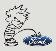 Pissing On A Ford by Alsvisions