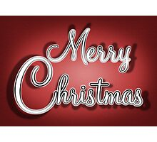Merry Christmas Greetings Card Photographic Print