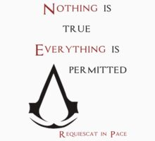 Nothing is True T-Shirt