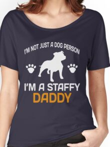 I'M A STAFFY DADDY Women's Relaxed Fit T-Shirt