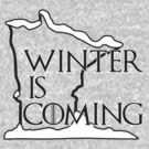 Winter is Coming (Black) by uncmfrtbleyeti