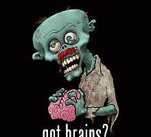 zombie got brains by Edward Fetterman