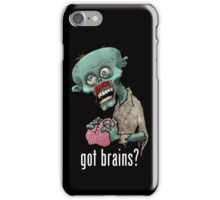 zombie got brains iPhone Case/Skin