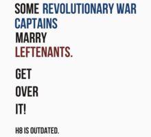 some revolutionary war captains marry leftenants Kids Tee