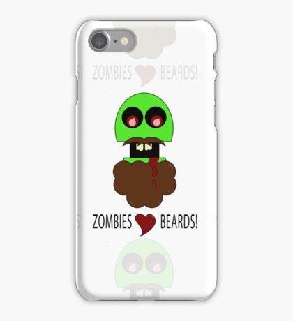 zombies love beards iPhone Case/Skin