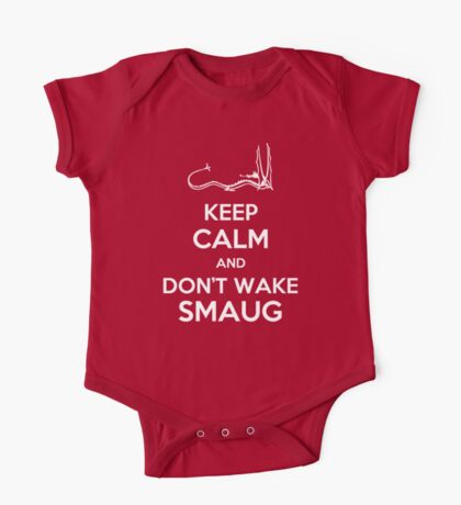 Keep Calm and Don't Wake Smaug One Piece - Short Sleeve