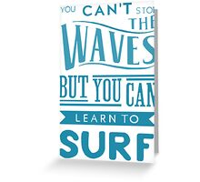 Learn to Surf Greeting Card