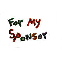 for my sponsor Photographic Print