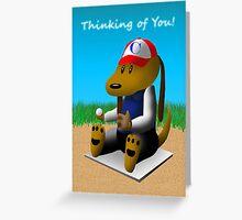 Thinking of You Baseball Dog Greeting Card