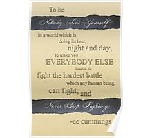 To Be Nobody-But-Yourself Poster