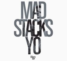 Mad Stacks Yo by coffeespoon