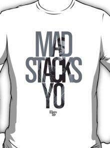 Mad Stacks Yo T-Shirt