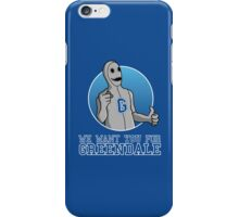 We want you for Greendale iPhone Case/Skin