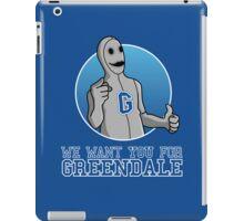 We want you for Greendale iPad Case/Skin