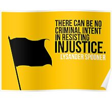 Lysander Spooner Voluntarism Injustice Anarchism Poster