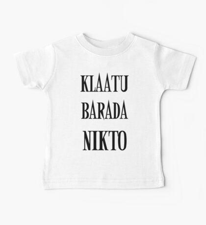 KLAATU BARADA NIKTO Baby Tee