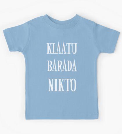 KLAATU BARADA NIKTO Kids Tee