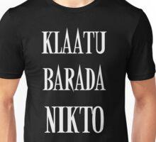 KLAATU BARADA NIKTO Unisex T-Shirt