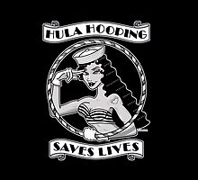 Hula Hooping Saves Lives (black) by Dominique O'Leary