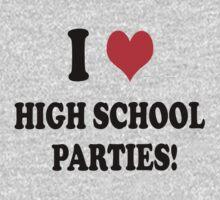 High School Parties T-Shirt