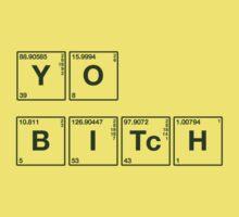 YO Bitch!  by LifeSince1987