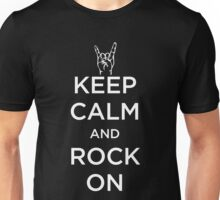 Keep Calm And Rock On Unisex T-Shirt
