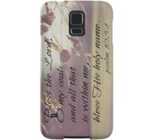 Psalm 103 Bless Lord Samsung Galaxy Case/Skin