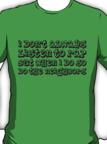 Listen To Rap T-Shirt