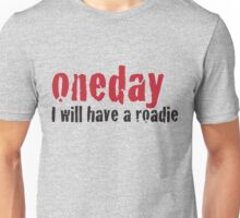 Roadie Unisex T-Shirt